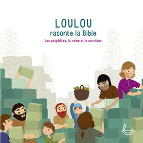 Loulou raconte la Bible - Tome 3 - CD
