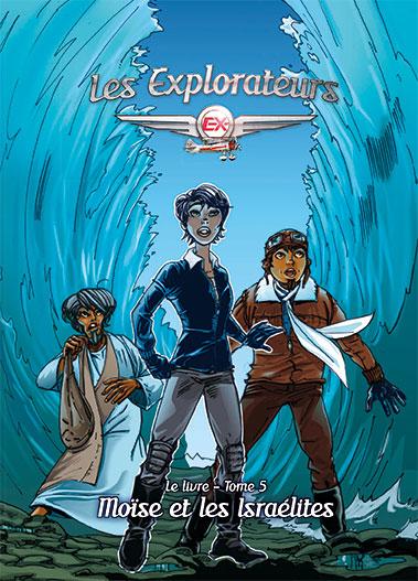 Les Explorateurs Le Livre Tome 5 Ligue Pour La Lecture